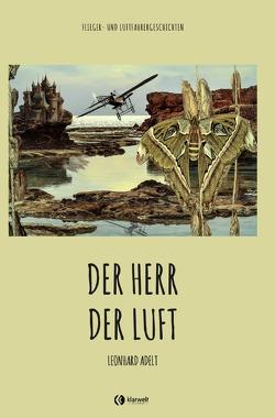 Der Herr der Luft von Adelt,  Leonhard