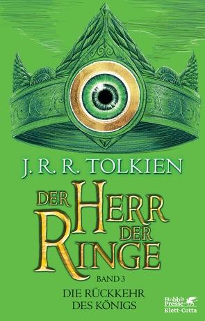 Der Herr der Ringe. Bd. 3 – Die Rückkehr des Königs von Krege,  Wolfgang, Tolkien,  J.R.R.