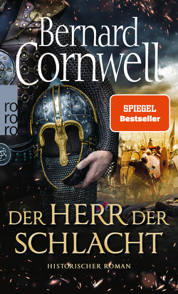 Der Herr der Schlacht von Cornwell,  Bernard, Fell,  Karolina