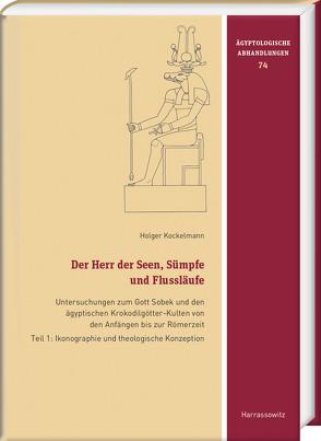 Der Herr der Seen, Sümpfe und Flussläufe von Kockelmann,  Holger