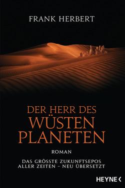 Der Herr des Wüstenplaneten von Herbert,  Frank, Schmidt,  Jakob