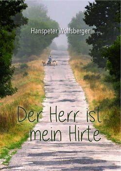 Der Herr ist mein Hirte von Wolfsberger,  Hanspeter