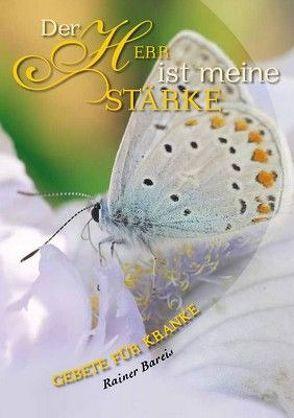 Der Herr ist meine Stärke – Nr. 536 von Bareis,  Rainer