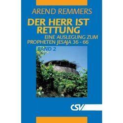 Der Herr ist Rettung, Bd. 2 von Remmers,  Arend