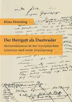 Der Herrgott als Duzbruder von Deterding,  Klaus