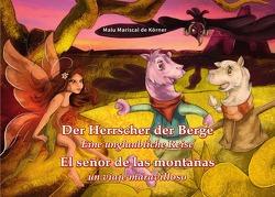 Der Herrscher der Berge von Mariscal de Körner,  Dr. Maria Luisa