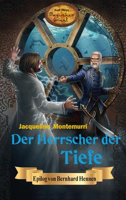 Der Herrscher der Tiefe von Hennen,  Bernhard, Le Blanc,  Thomas, Montemurri,  Jacqueline