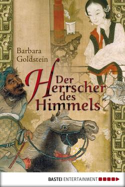 Der Herrscher des Himmels von Goldstein,  Barbara