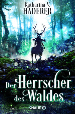 Der Herrscher des Waldes von Haderer,  Katharina V.