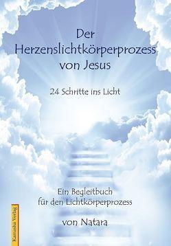 Der Herzenslichtkörperprozess von Jesus