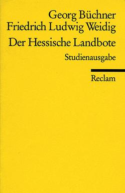 Der Hessische Landbote von Büchner,  Georg, Schaub,  Gerhard, Weidig,  Friedrich L