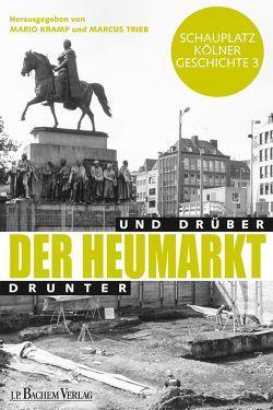 Der Heumarkt von Kramp,  Mario, Trier,  Marcus