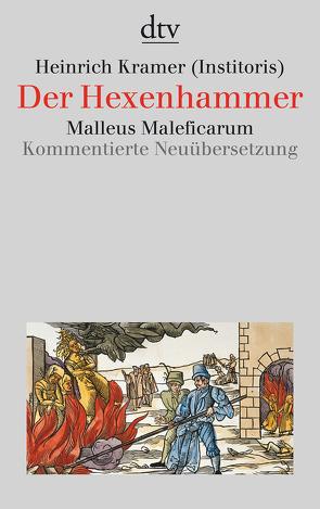 Der Hexenhammer von Behringer,  Wolfgang, Jerouschek,  Günter, Krämer,  Heinrich, Tschacher,  Werner