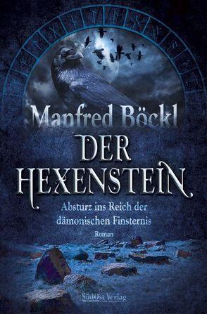 Der Hexenstein von Böckl ,  Manfred