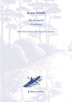 Der Hexenwald von Baussmann,  Edda, Gresing,  Annette D., Keel,  Aldo, Schildt,  Runar