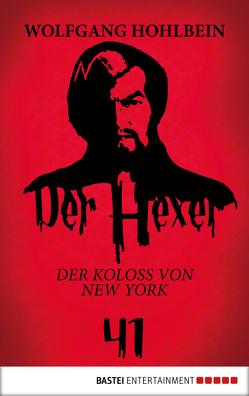 Der Hexer 41 von Hohlbein,  Wolfgang