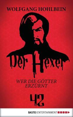 Der Hexer 42 von Hohlbein,  Wolfgang