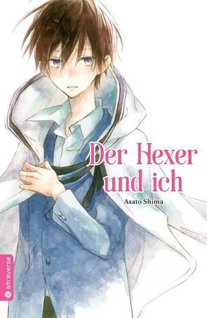 Der Hexer und ich von Höfler,  Burkhard, Shima,  Asato
