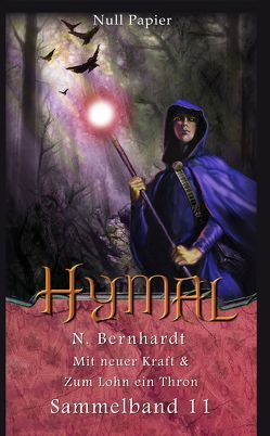 Der Hexer von Hymal – Sammelband 11 von Bernhardt,  N., Schulze,  Jürgen