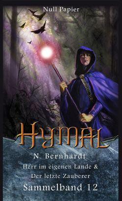 Der Hexer von Hymal – Sammelband 12 von Bernhardt,  N., Schulze,  Jürgen