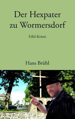 Der Hexpater zu Wormersdorf von Brühl,  Hans