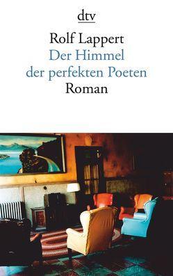 Der Himmel der perfekten Poeten von Lappert,  Rolf