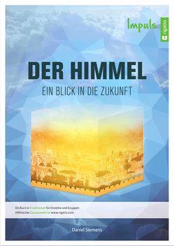 Der Himmel – Impuls von Siemens,  Daniel