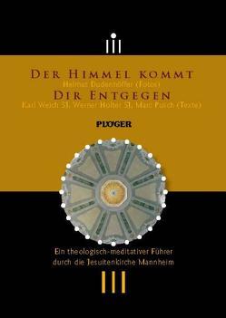 Der Himmel kommt Dir entgegen von Dudenhöffer,  Helmut, Holter,  Werner, Weich,  Karl