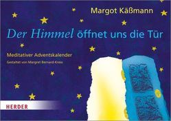 Der Himmel öffnet uns die Tür von Bernard Kress,  Margret, Käßmann,  Margot