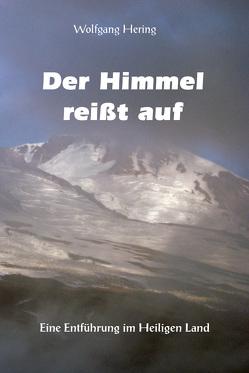 Der Himmel reißt auf von Hering,  Wolfgang