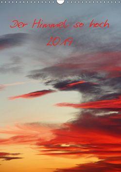 Der Himmel so hoch (Wandkalender 2019 DIN A3 hoch) von Stolzenburg,  Kerstin
