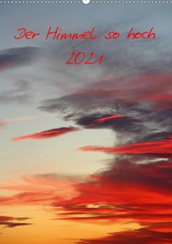 Der Himmel so hoch (Wandkalender 2021 DIN A2 hoch) von Stolzenburg,  Kerstin
