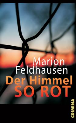 Der Himmel so rot von Feldhausen,  Marion