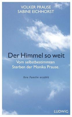 Der Himmel so weit von Eichhorst,  Sabine, Prause,  Volker
