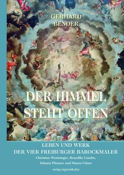 Der Himmel steht offen von Bender,  Gerhard