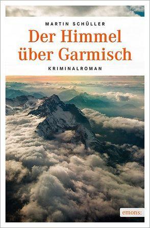 Der Himmel über Garmisch von Schüller,  Martin