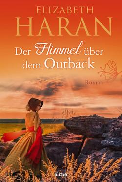 Der Himmel über dem Outback von Haran,  Elizabeth, Werner-Richter,  Ulrike