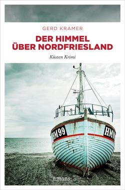 Der Himmel über Nordfriesland von Kramer,  Gerd