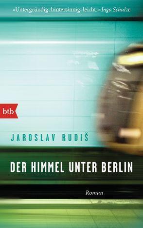 Der Himmel unter Berlin von Profousová,  Eva, Rudiš,  Jaroslav
