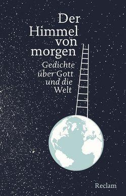 Der Himmel von morgen von Leitner,  Anton G.