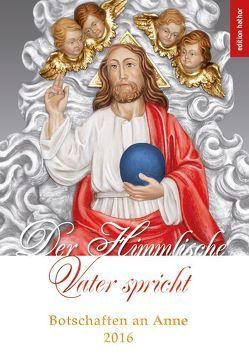 Der Himmlische Vater spricht von Mewis,  Anne, Nitzschmann,  Katharina