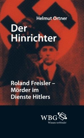 Der Hinrichter von Ortner,  Helmut