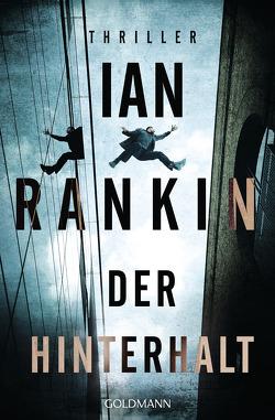Der Hinterhalt von Rankin,  Ian, Schmidt,  Rainer