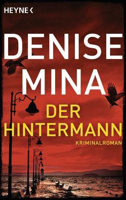 Der Hintermann von Mina,  Denise, Styron,  Doris