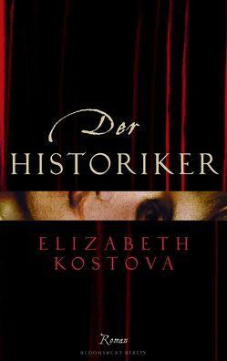 Der Historiker von Kostova,  Elizabeth, Löcher-Lawrence,  Werner