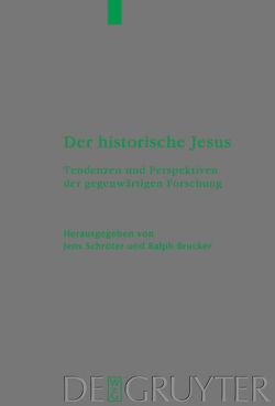 Der historische Jesus von Brucker,  Ralph, Schröter,  Jens