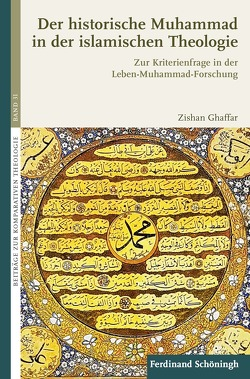 Der historische Muhammad in der islamischen Theologie von Ghaffar,  Zishan