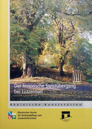 Der historische Swistübergang bei Lutzermiel von Grewe,  Klaus, Wiemer,  Karl P