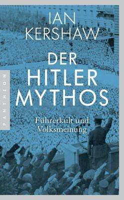 Der Hitler-Mythos von Kershaw,  Ian, Kochmann,  Klaus