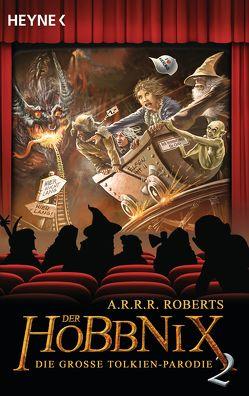 Der Hobbnix – Die große Tolkien-Parodie 2 von Roberts,  A.R.R.R.